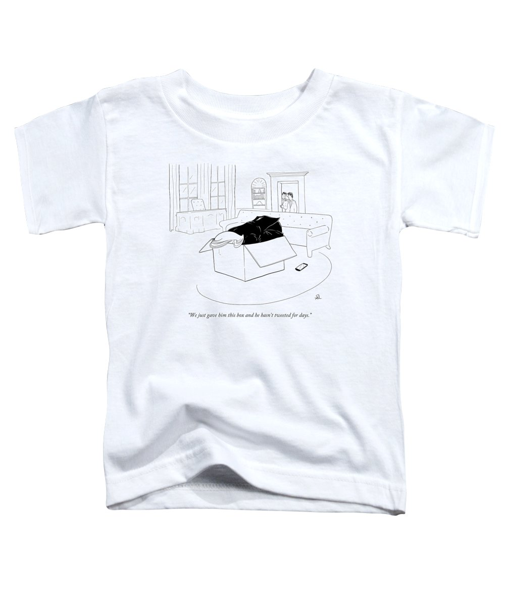 Twitter Toddler T-Shirt featuring the drawing We just gave him this box and he hasn't tweeted for days by Sharon Levy