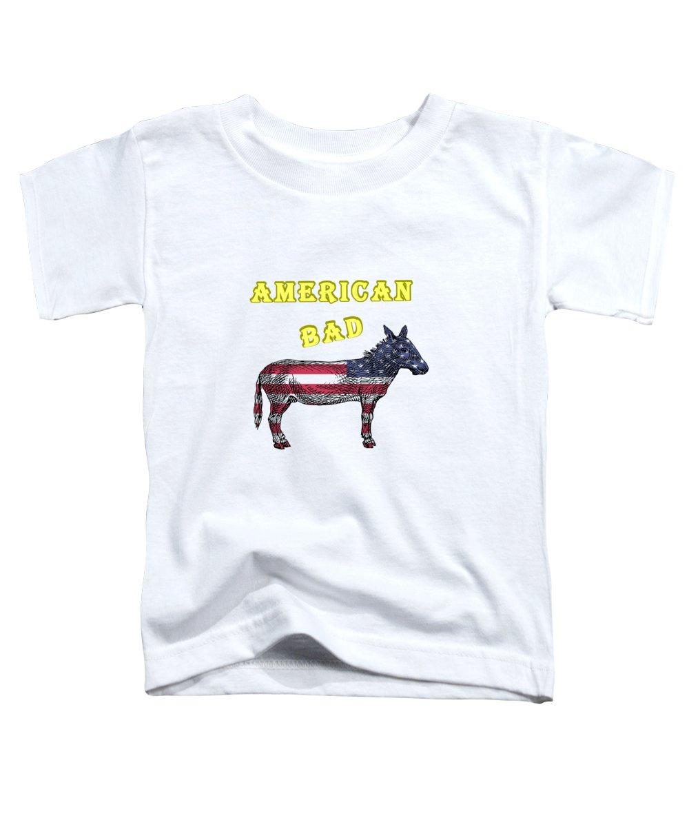 American Toddler T-Shirt featuring the digital art American Bad Ass by John Da Graca
