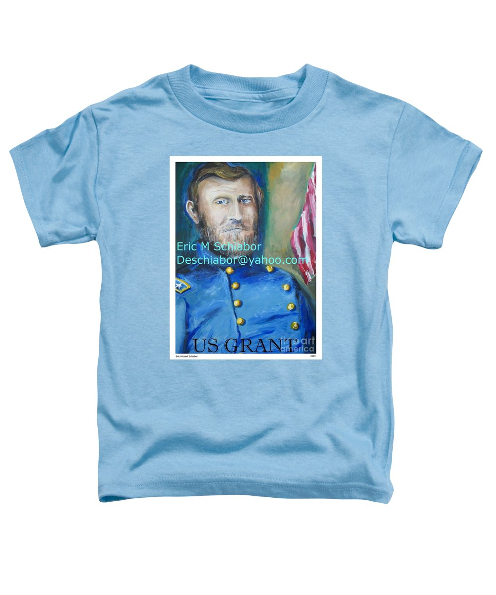 Grant Artwork Toddler T-Shirt featuring the painting General Us Grant by Eric Schiabor