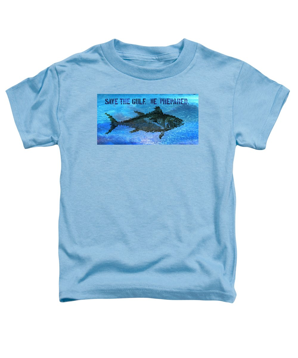 Save The Gulf Of Mexico Toddler T-Shirt featuring the mixed media Save the Gulf America 2 by Paul Gaj