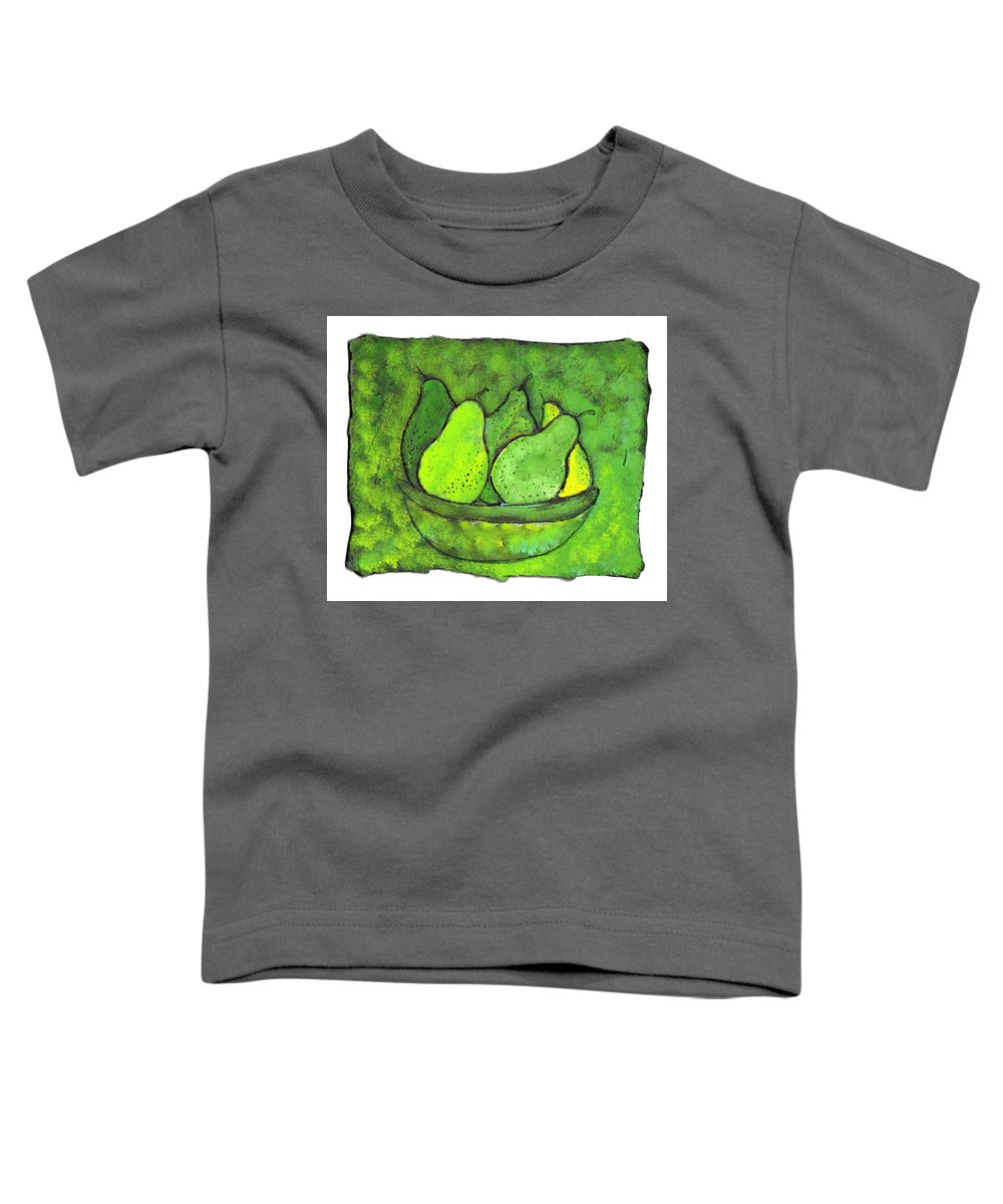 Greem. Pears Toddler T-Shirt featuring the painting Green Pears by Wayne Potrafka