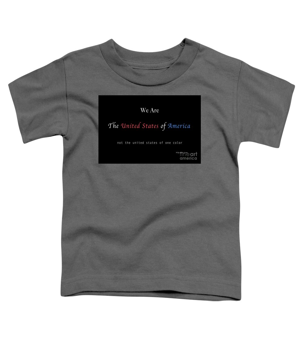 Patriotic Toddler T-Shirt featuring the photograph We Are the United States of America by Felipe Adan Lerma