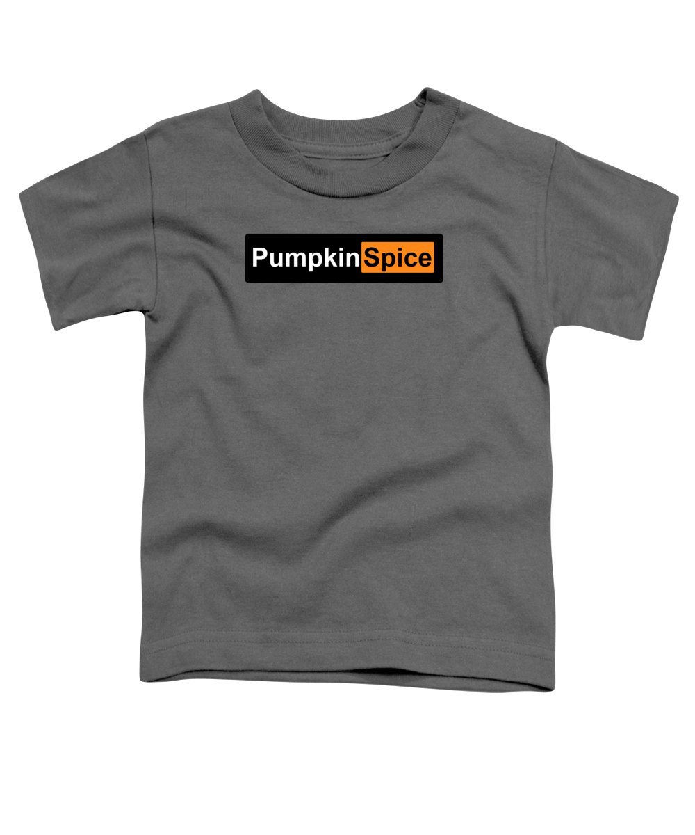 Pumpkin Toddler T-Shirt featuring the drawing Pumpkin Spice Porn by Ludwig Van Bacon