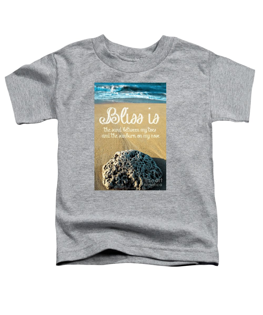 Bliss Toddler T-Shirt featuring the photograph Bliss Is Sand Between My Toes And The Sunburn On My Nose by Edward Fielding