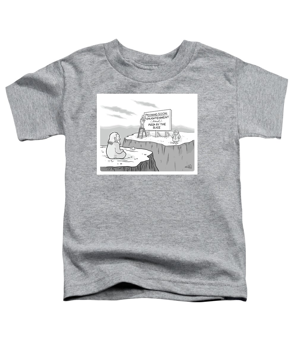 """""""coming Soon: Enlightenment And Pizza By The Slice"""" Toddler T-Shirt featuring the drawing Enlightenment And Pizza by Ellis Rosen"""