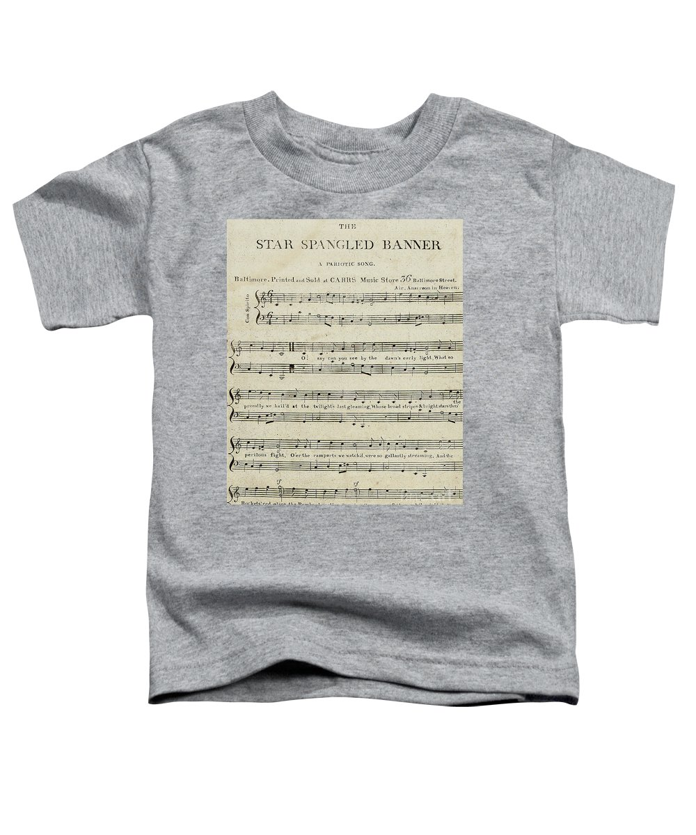 e7ddce5e First Edition Of The Sheet Music For The Star Spangled Banner Toddler  T-Shirt