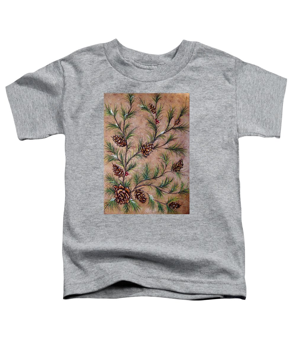 Acrylic Toddler T-Shirt featuring the painting Pine Cones And Spruce Branches by Nancy Mueller