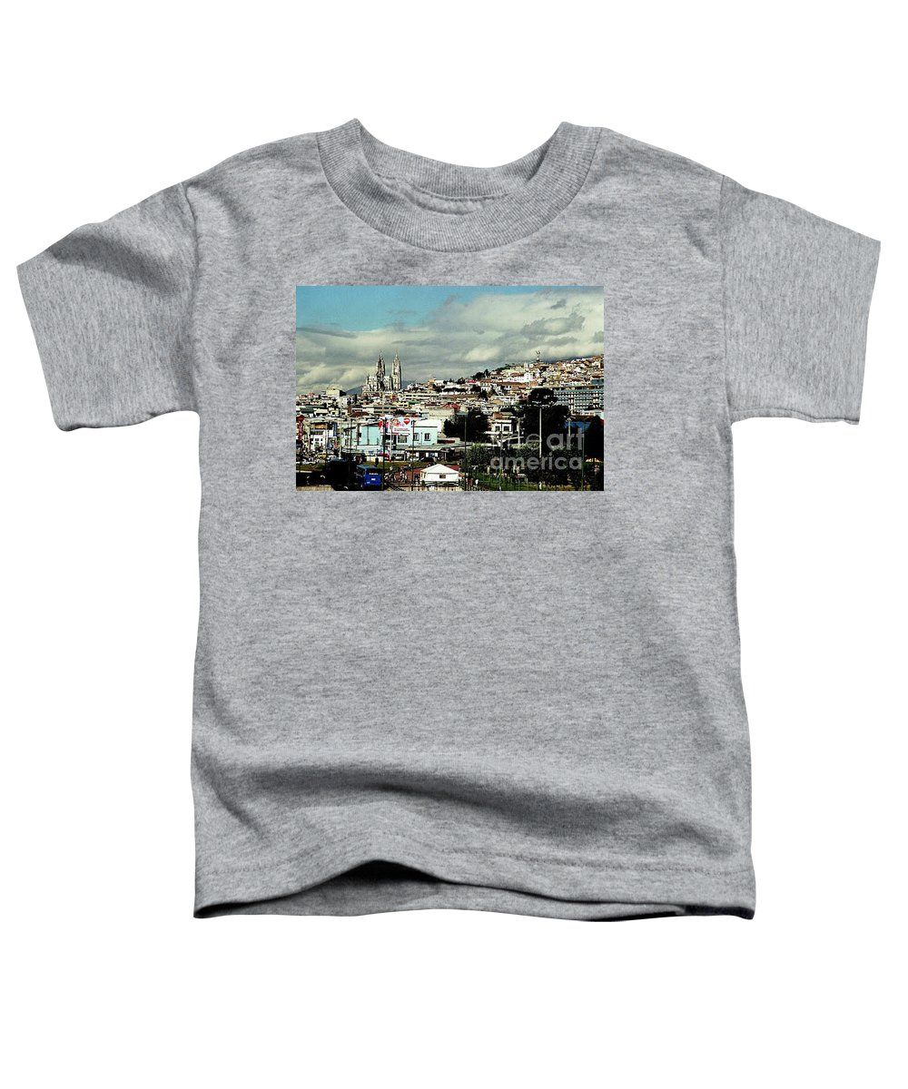 Ecuador Toddler T-Shirt featuring the photograph Quito by Kathy McClure