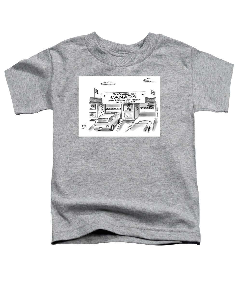 Welcome To Canada Toddler T-Shirt featuring the drawing Welcome To Canada by Bob Eckstein