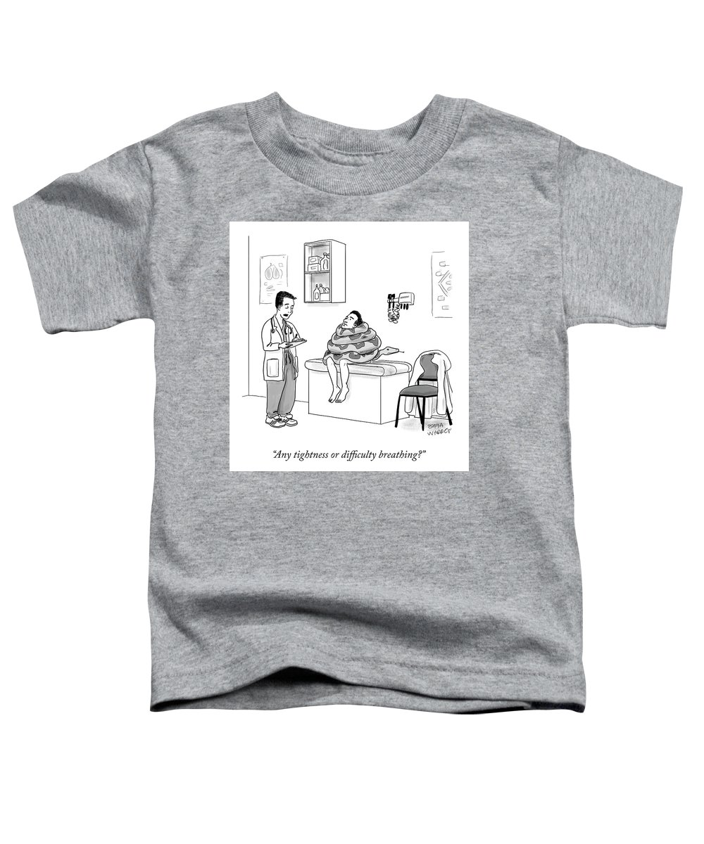 Any Tightness Or Difficulty Breathing? Toddler T-Shirt featuring the drawing Any Tightness? by Sofia Warren