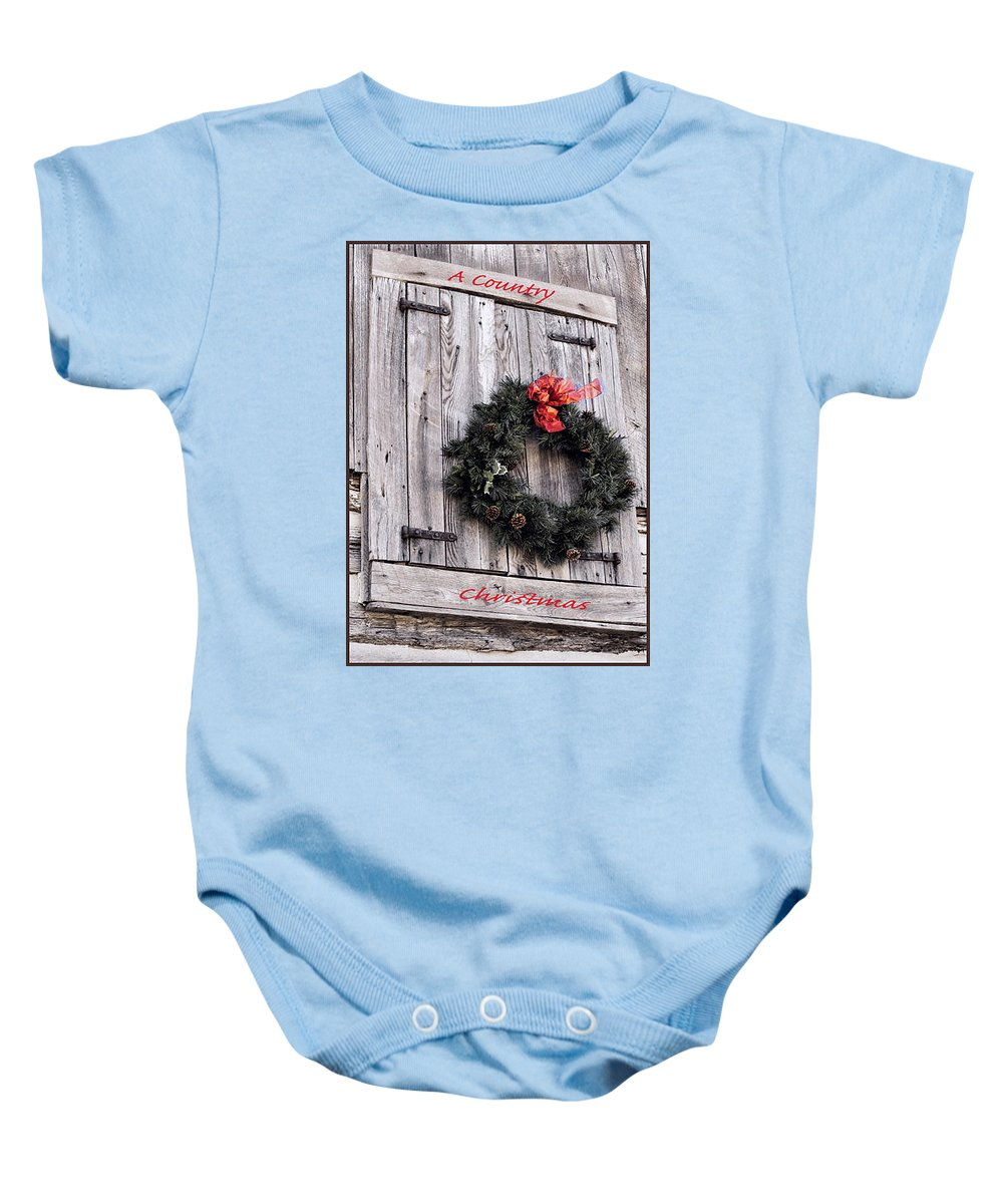 Christmas Baby Onesie featuring the photograph A Country Christmas by Deb Buchanan