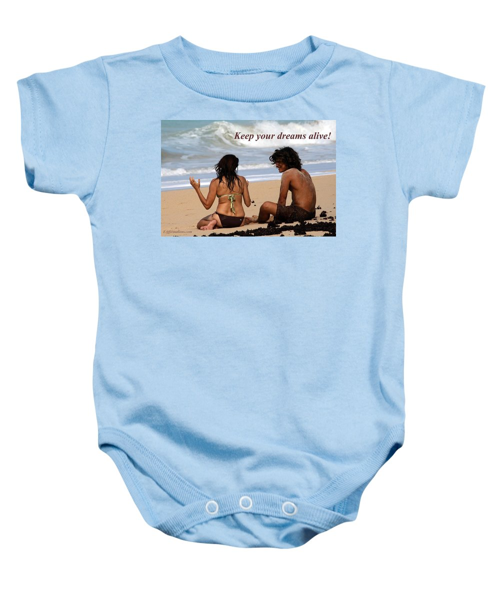 Maui Baby Onesie featuring the photograph Keep Your Dreams Alive by Pharaoh Martin
