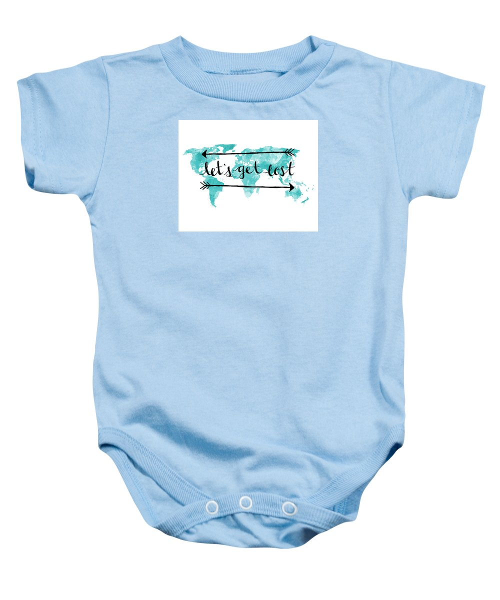 Travel Baby Onesie featuring the digital art Lets Get Lost 16x20 by Michelle Eshleman