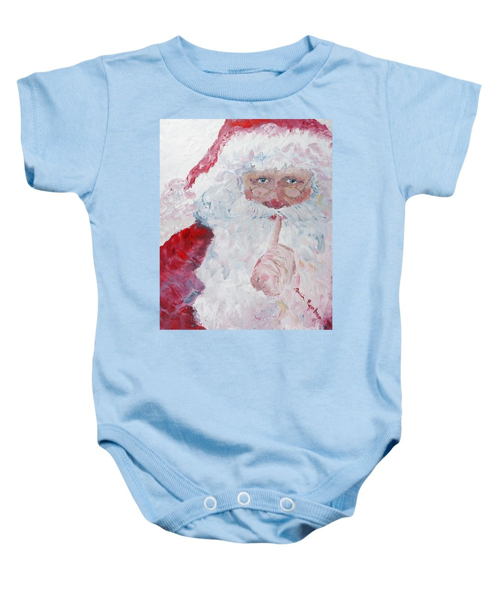 Santa Baby Onesie featuring the painting Santa Shhhh by Nadine Rippelmeyer