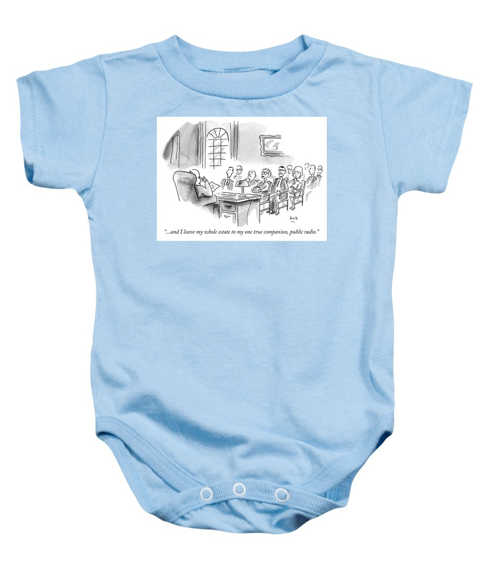 """""""...and I Leave My Whole Estate To My One True Companion Baby Onesie featuring the drawing and I leave my whole estate to my one true companion by Bob Eckstein"""