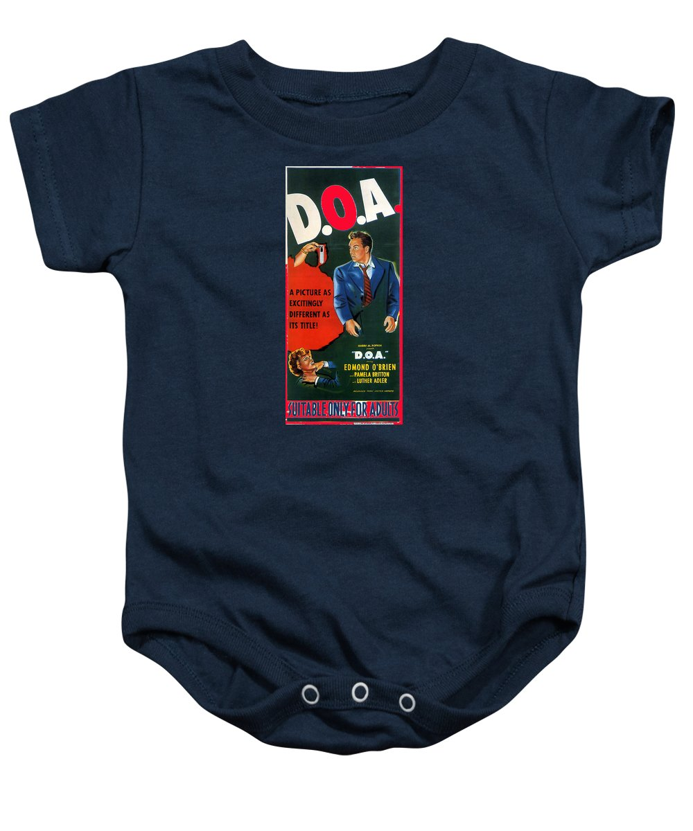 Film Noir Edmund O'brien D.o.a. 1949 Poster Color Added 2008 Baby Onesie featuring the photograph Film Noir Edmund O'brien D.o.a. 1949 Poster Color Added 2008 by David Lee Guss