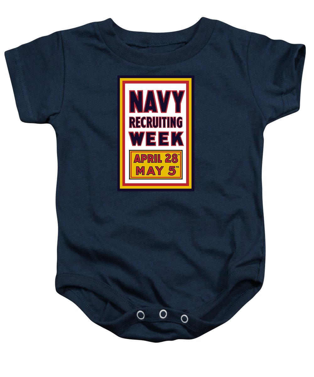 World War I Baby Onesie featuring the mixed media Navy Recruiting Week by War Is Hell Store