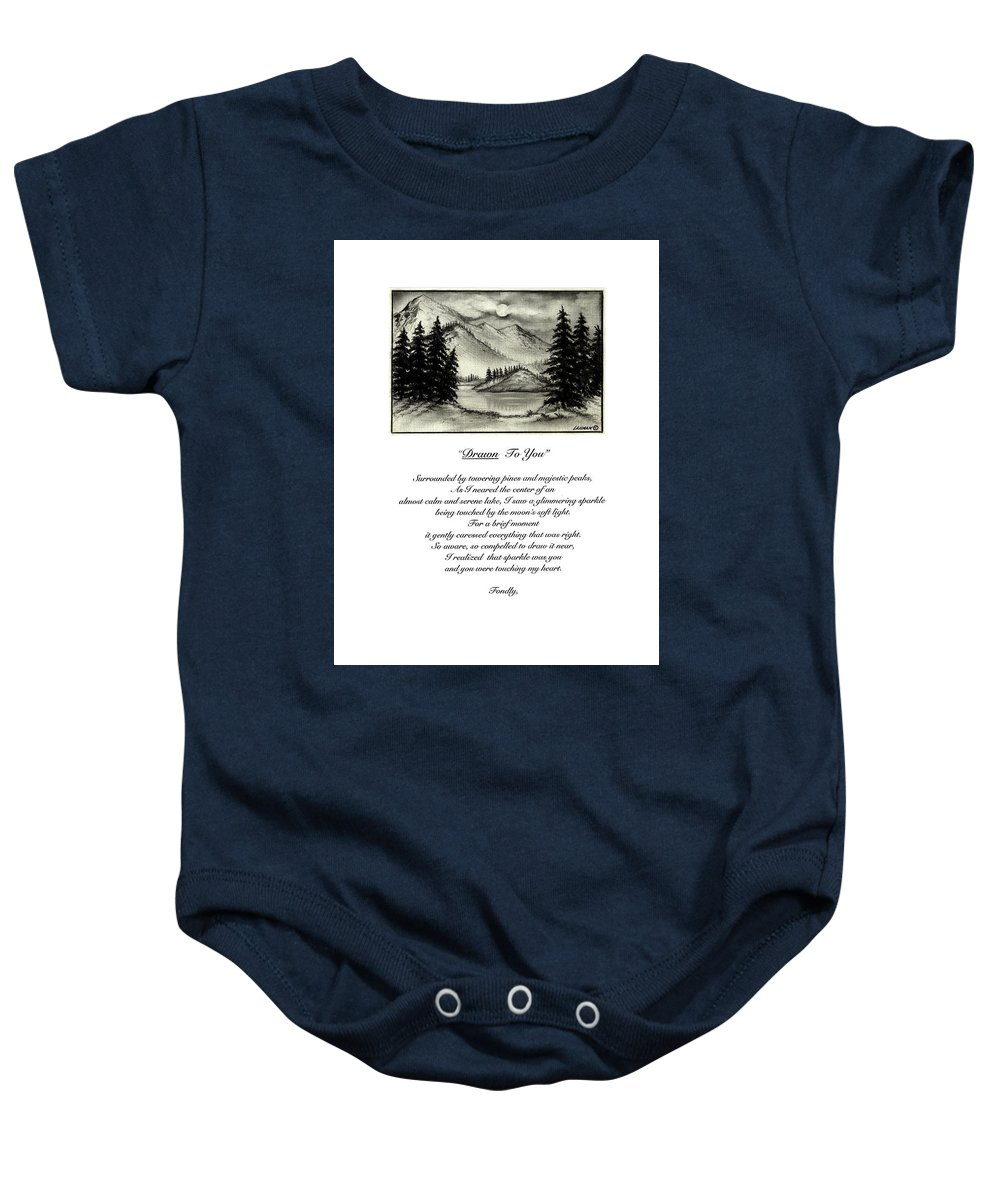 Romantic Poem And Drawing Baby Onesie featuring the drawing Drawn To You by Larry Lehman