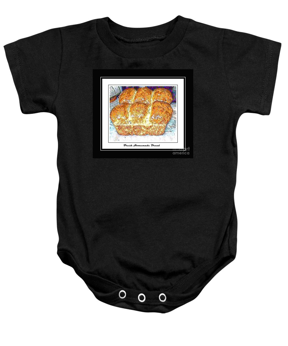 Fresh Bread Baby Onesie featuring the photograph Fresh Homemade Bread by Barbara Griffin