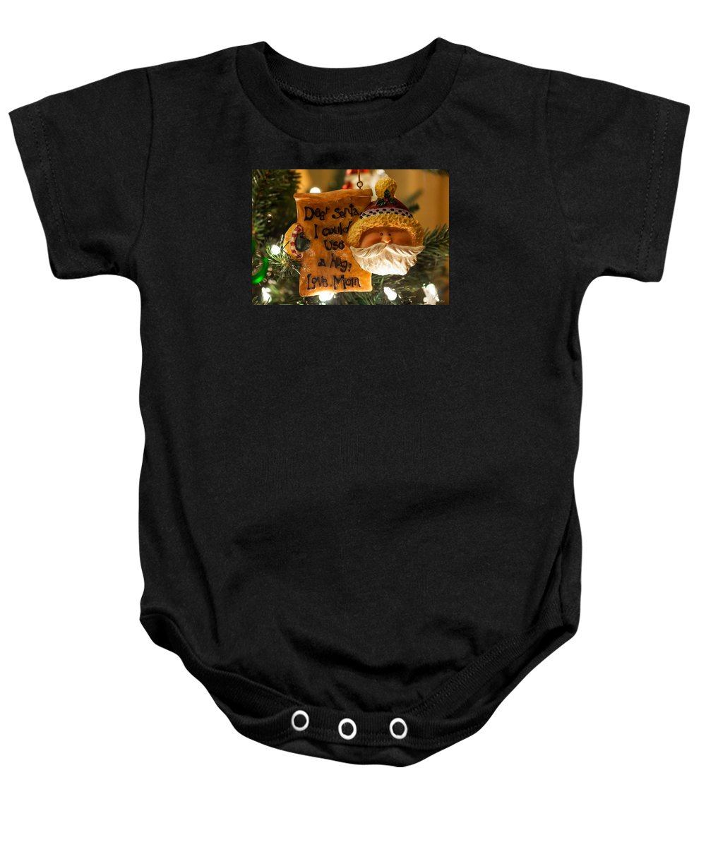 Decorations Baby Onesie featuring the photograph Dear Santa I Could Use A Hug by Jennifer White