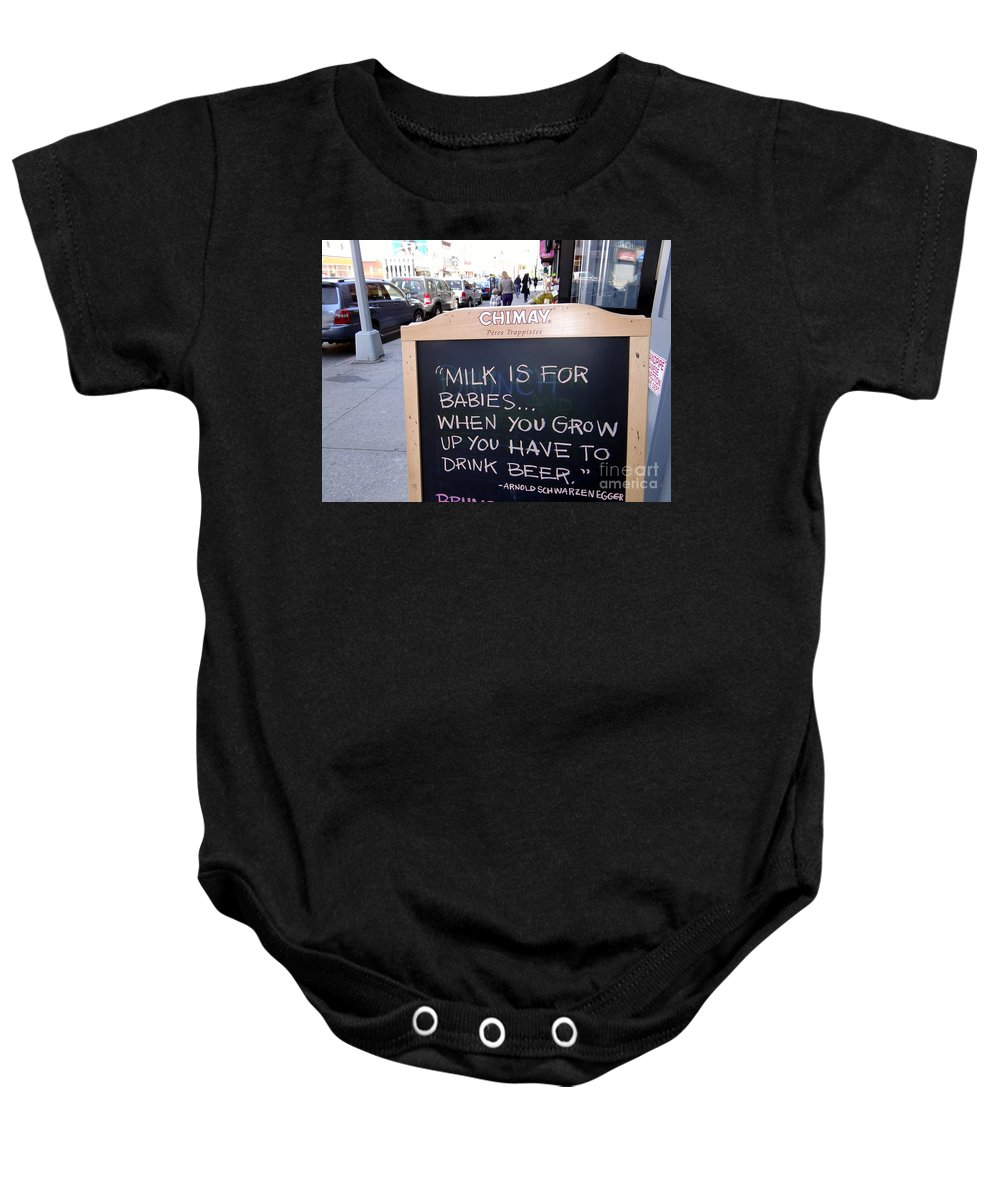 Sign Baby Onesie featuring the photograph Milk Is For Babies by Ed Weidman