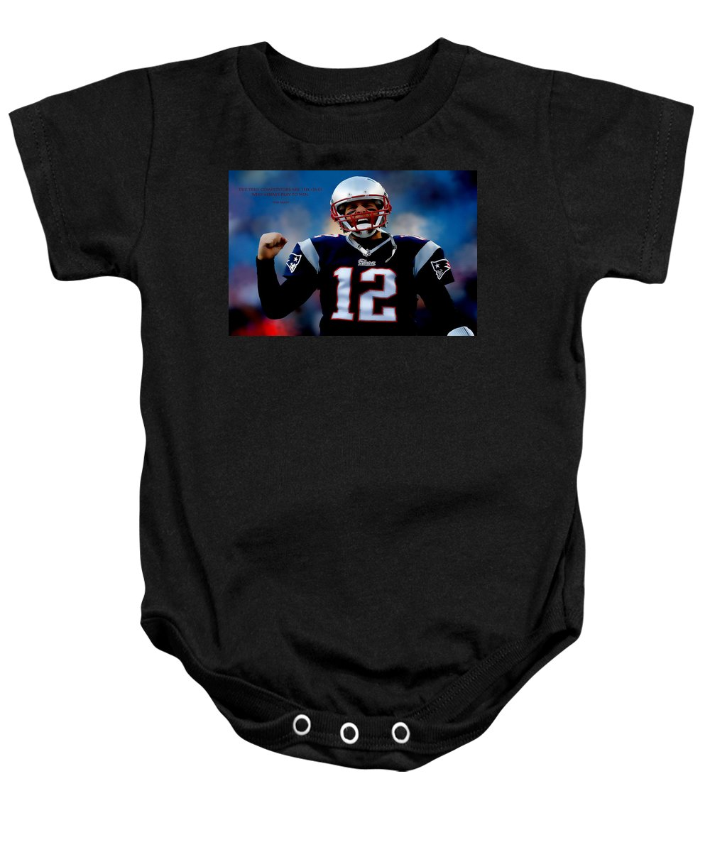 Tom Brady Baby Onesie featuring the digital art Tom Brady Motivational Quote by Brian Reaves