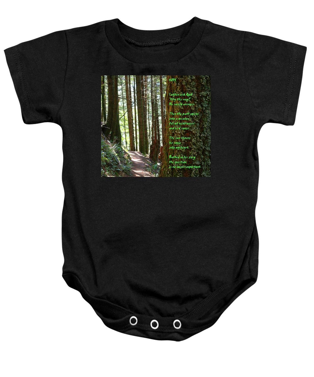 Trees Baby Onesie featuring the photograph Why by Jeff Swan
