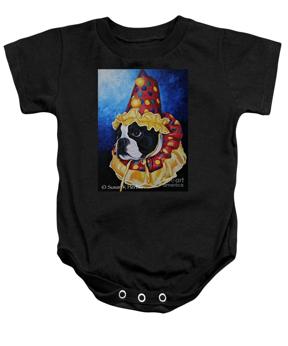 Boston Terrier Baby Onesie featuring the painting Wyze Clown by Susan Herber