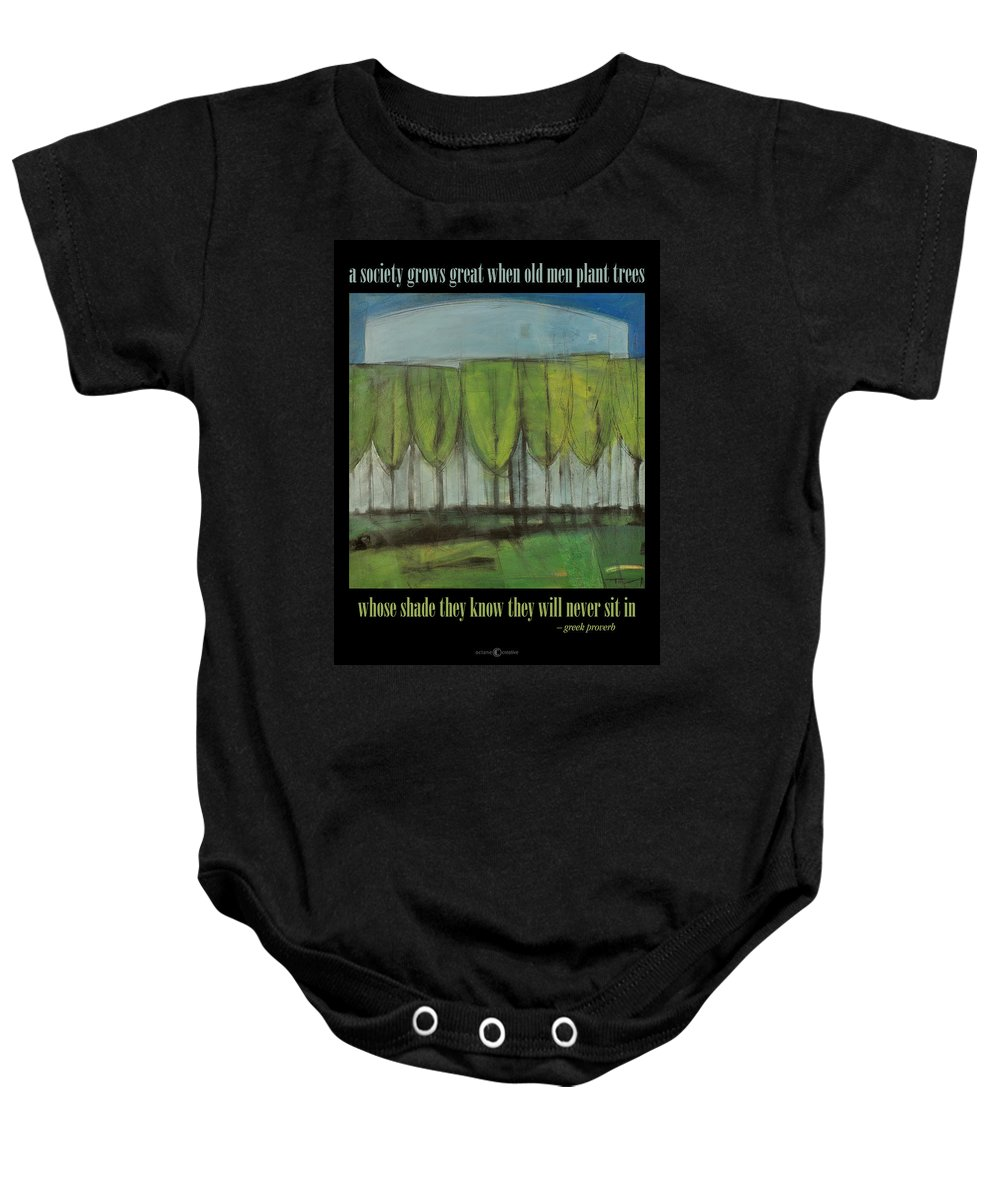 Trees Baby Onesie featuring the painting Old Men Plant Trees Proverb by Tim Nyberg
