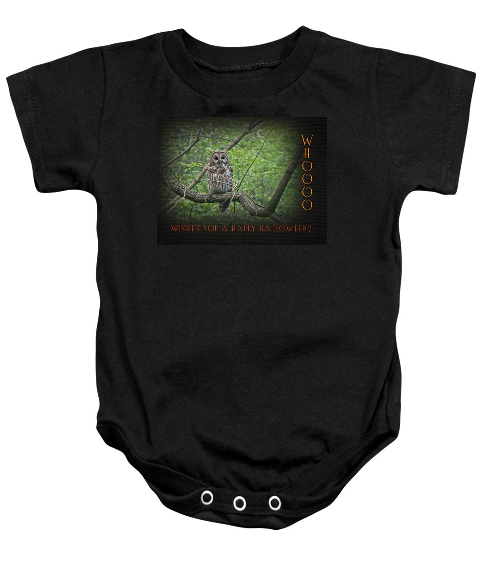 Owl Baby Onesie featuring the photograph Whoooo Wishes You A Happy Halloween - Greeting Card - Owl by Mother Nature