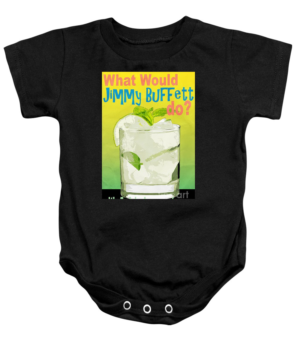 Tropical Baby Onesie featuring the photograph What Would Jimmy Buffett Do by Edward Fielding