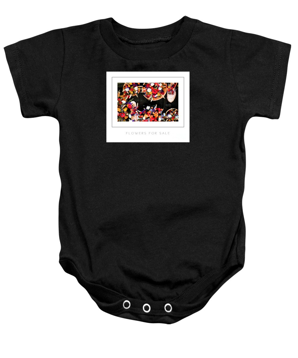 Flower Baby Onesie featuring the photograph Flowers For Sale Poster by Mike Nellums