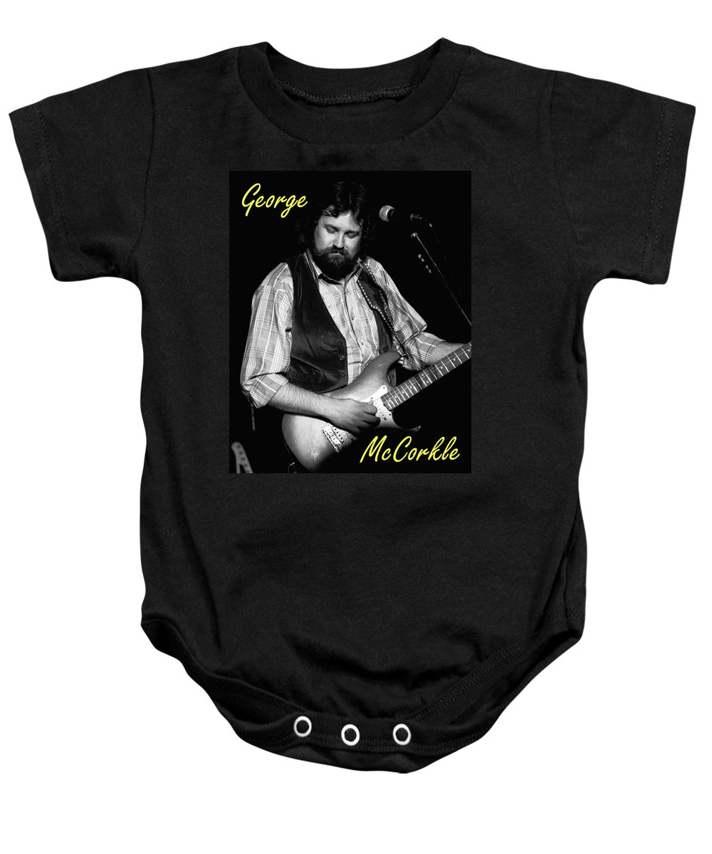 Marshall Tucker Baby Onesie featuring the photograph George Mccorkle 2 by Ben Upham