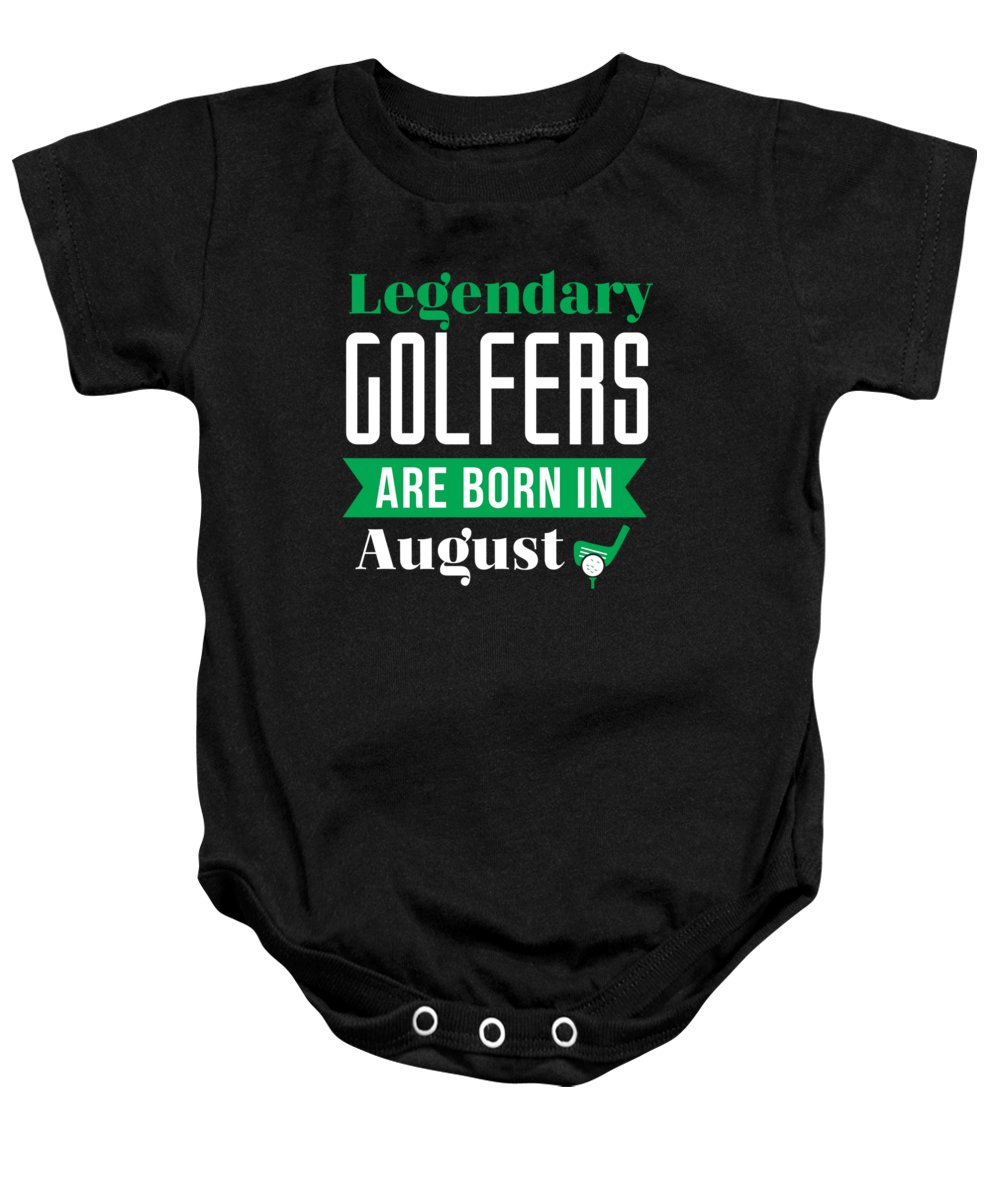 f3d8407d Legendary Golfers Are Born In August Golf Birthday Shirt Golfing Gift Idea  Onesie For Sale By