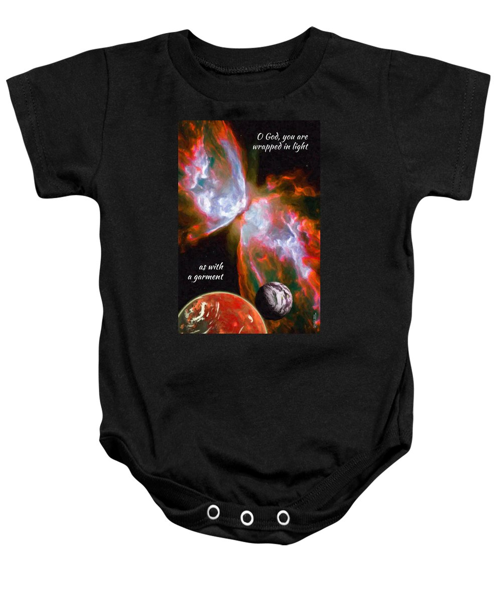 Astronomy Baby Onesie featuring the digital art O God, You Are Wrapped In Light by Chuck Mountain