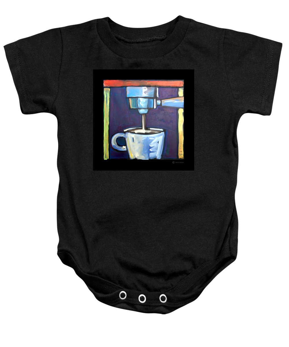 Coffee Baby Onesie featuring the painting Pulling A Shot by Tim Nyberg