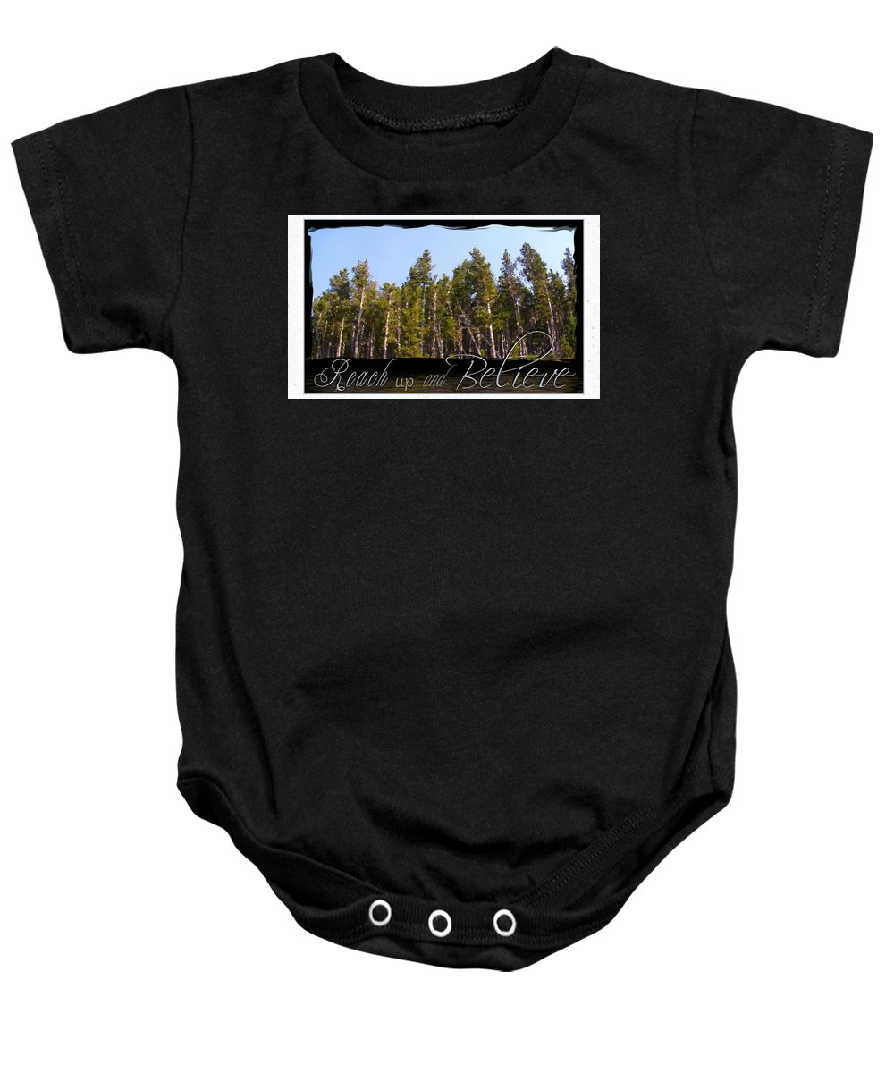 Inspiration Baby Onesie featuring the photograph Reach Up And Believe by Susan Kinney