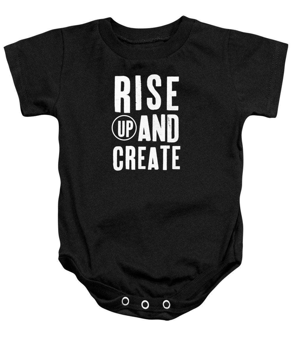 Art Baby Onesie featuring the mixed media Rise Up And Create- Art by Linda Woods by Linda Woods
