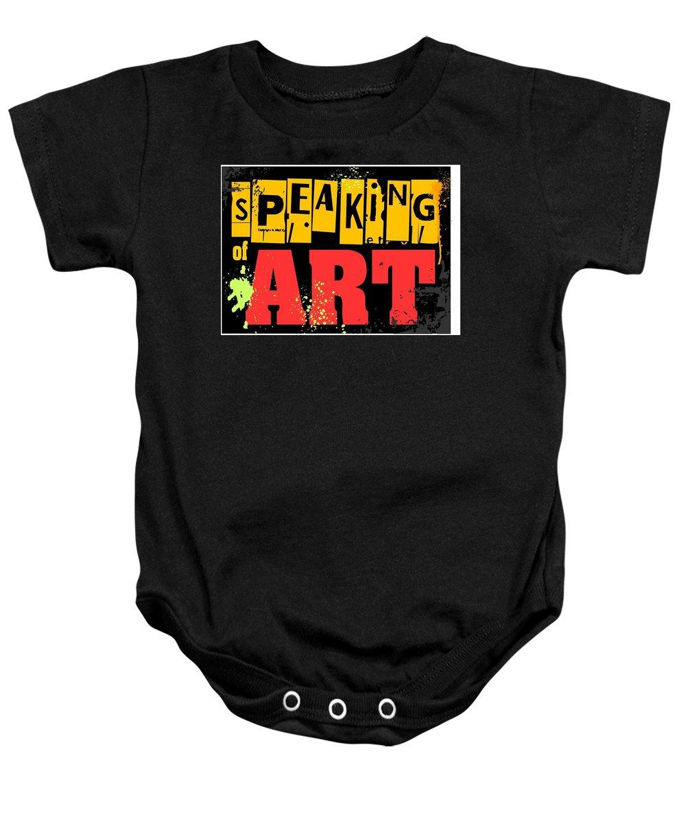 Baby Onesie featuring the digital art Speaking Of Art by Veronica Jackson