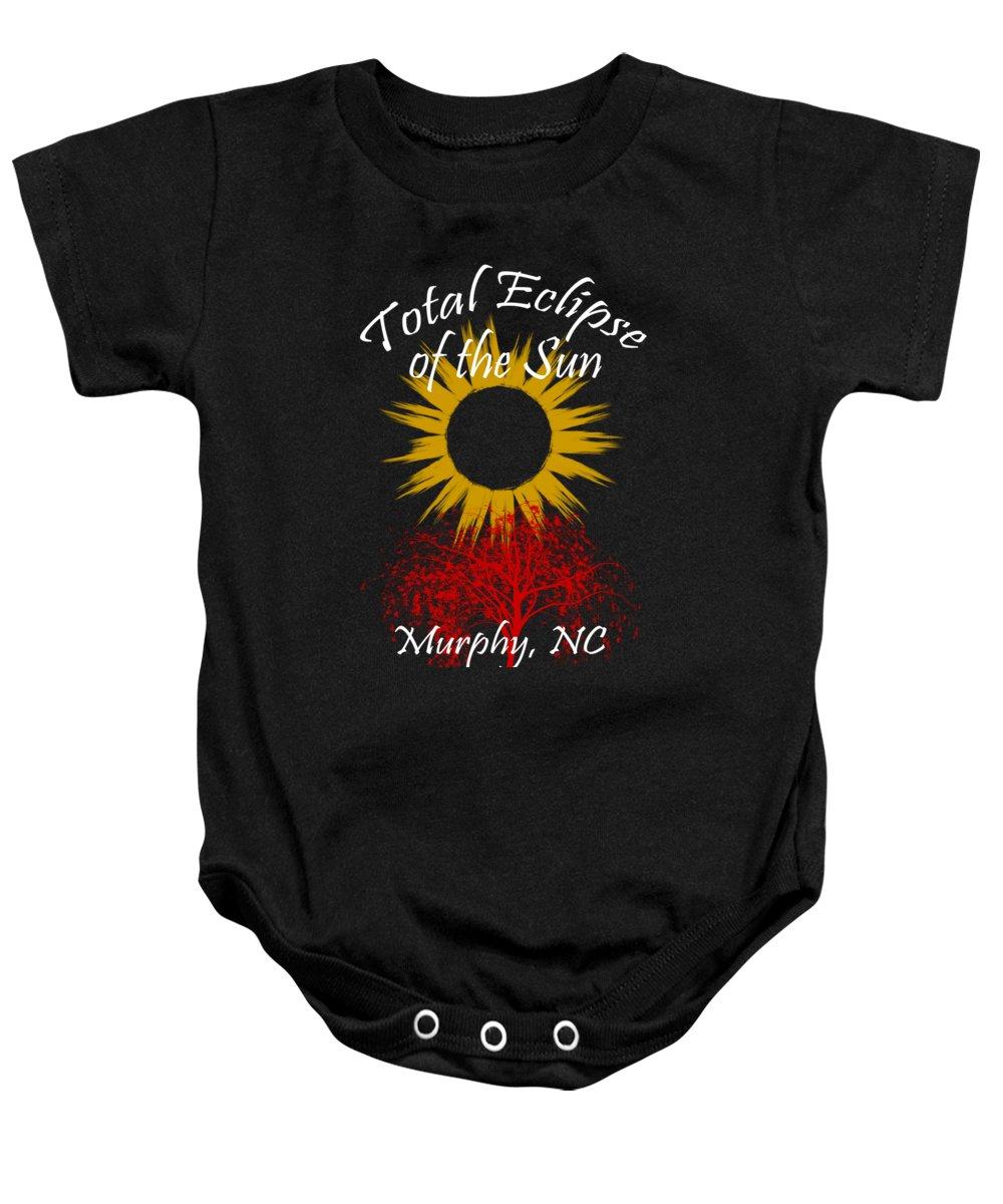 Total Baby Onesie featuring the digital art Total Eclipse T-shirt Art Murphy Nc by Debra and Dave Vanderlaan