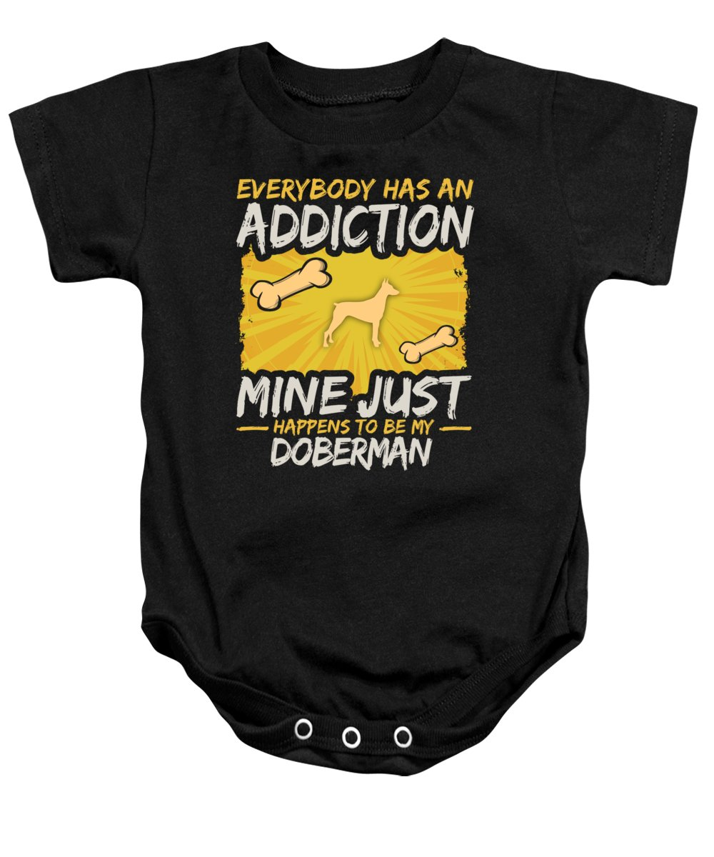 Funny-dog-breed Baby Onesie featuring the digital art Doberman Funny Dog Addiction by Passion Loft