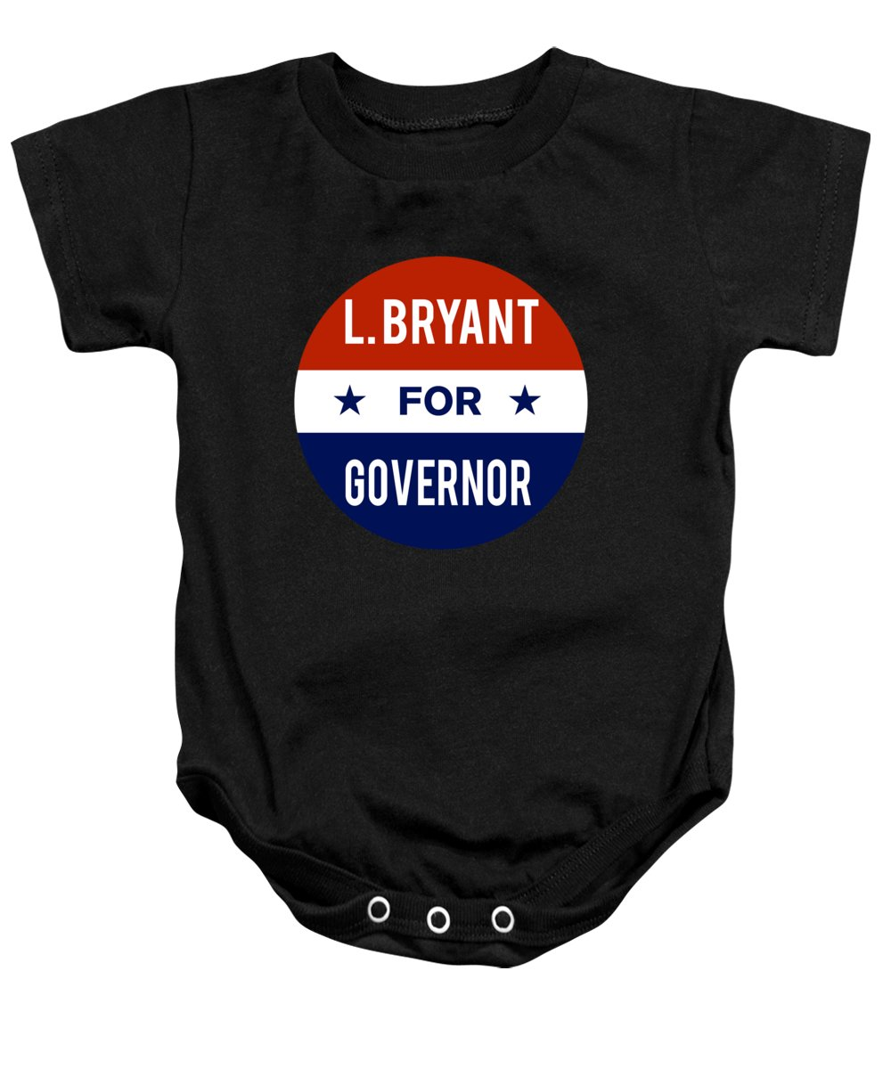 Election Baby Onesie featuring the digital art L Bryant For Governor 2018 by Flippin Sweet Gear