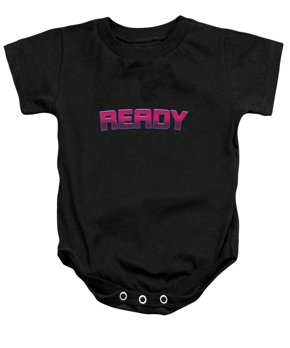 Ready Baby Onesies