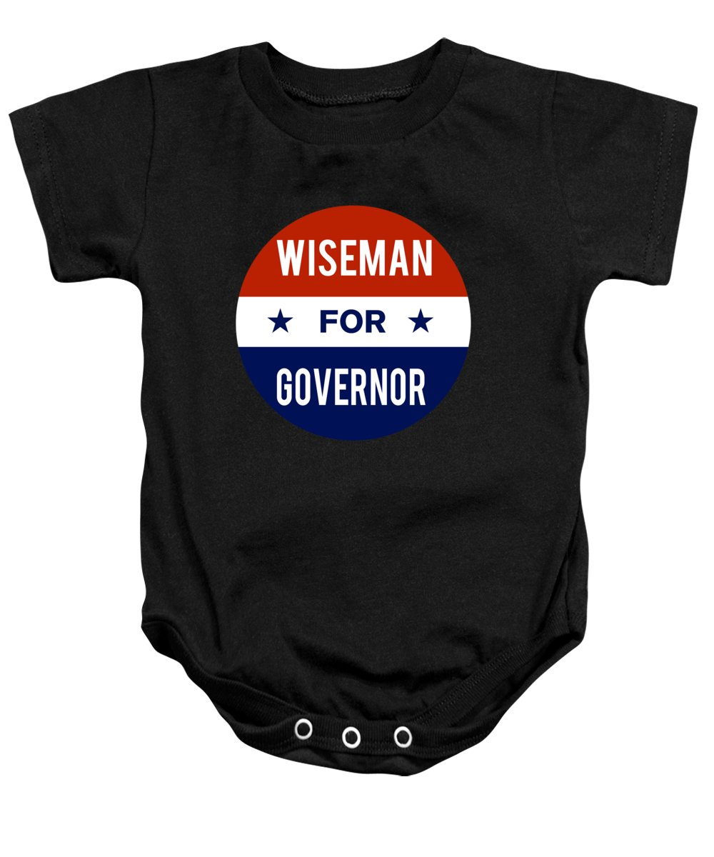 Election Baby Onesie featuring the digital art Wiseman For Governor 2018 by Flippin Sweet Gear