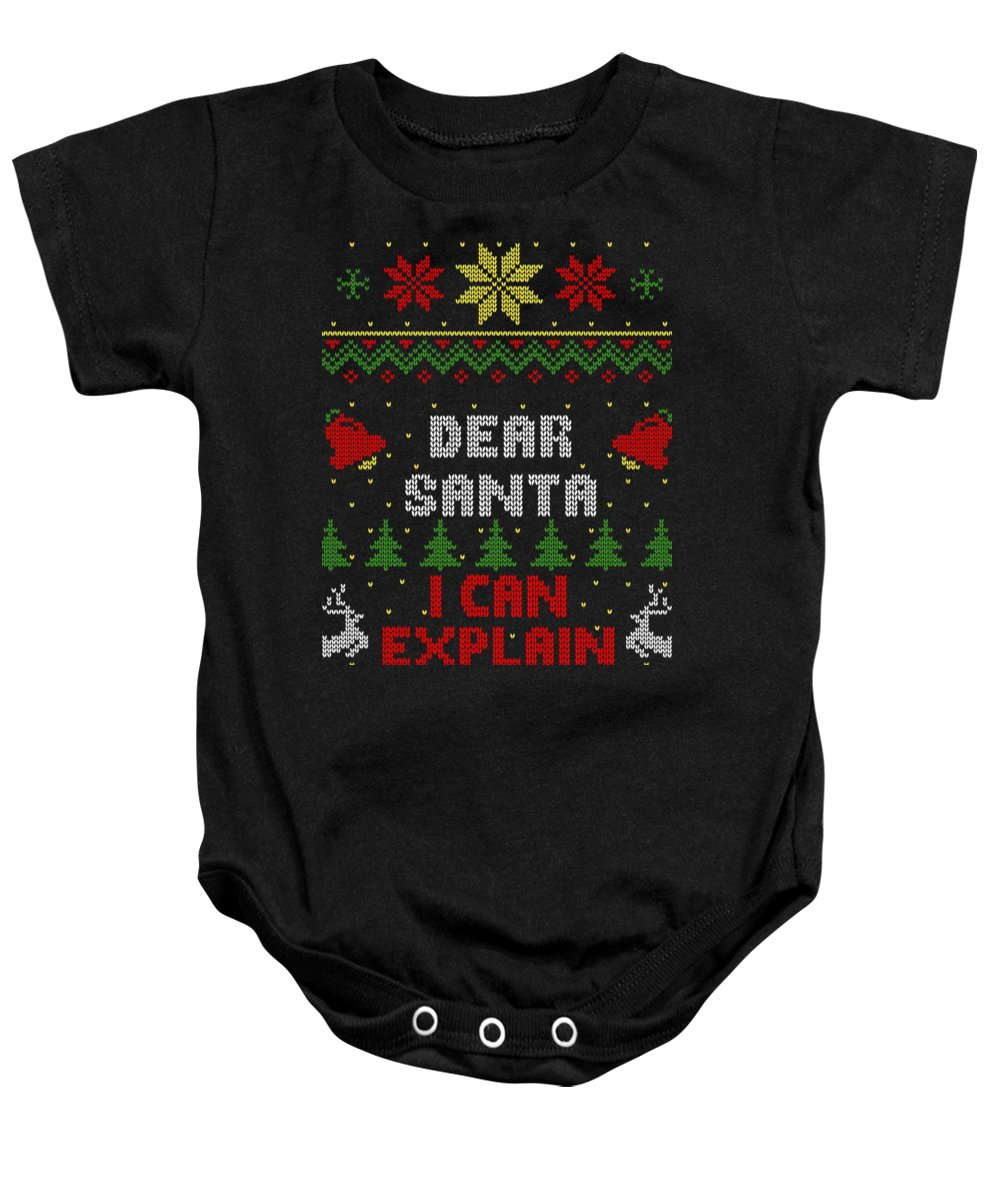 Santa Baby Onesie featuring the digital art Dear Santa I Can Explain Ugly Christmas Sweater Style by Filip Schpindel