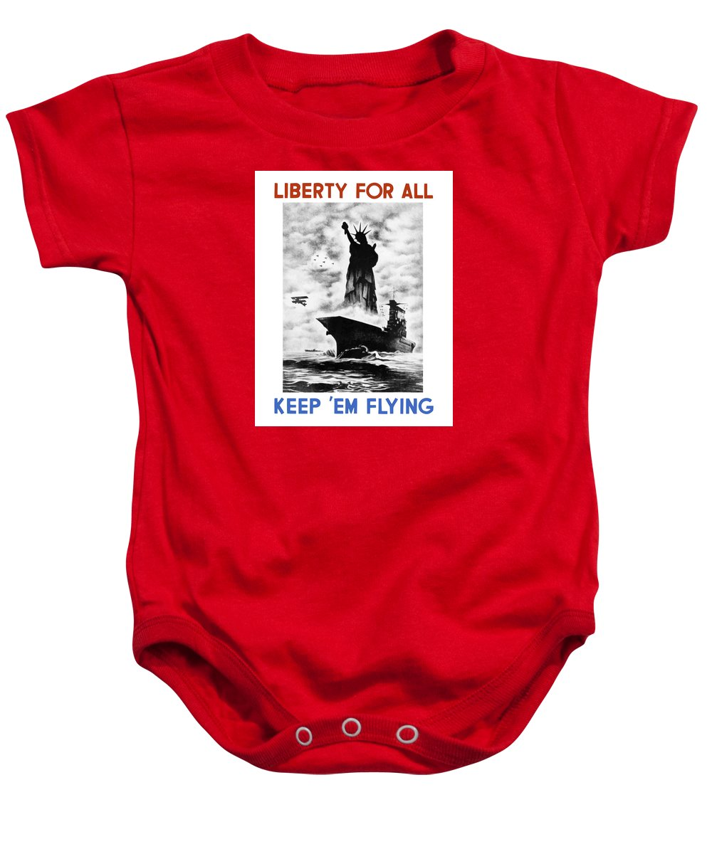 Wwii Baby Onesie featuring the painting Liberty For All -- Keep 'Em Flying by War Is Hell Store