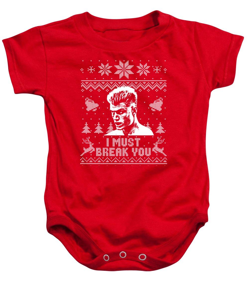 Christmas Baby Onesie featuring the digital art I Must Break You Christmas Shirt by Filip Schpindel