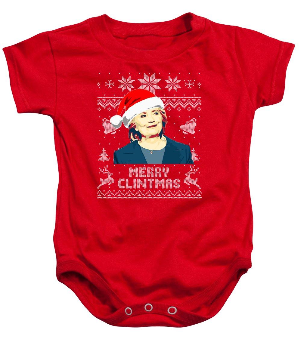Santa Baby Onesie featuring the digital art Hillary Clinton Merry Clintmas by Filip Schpindel