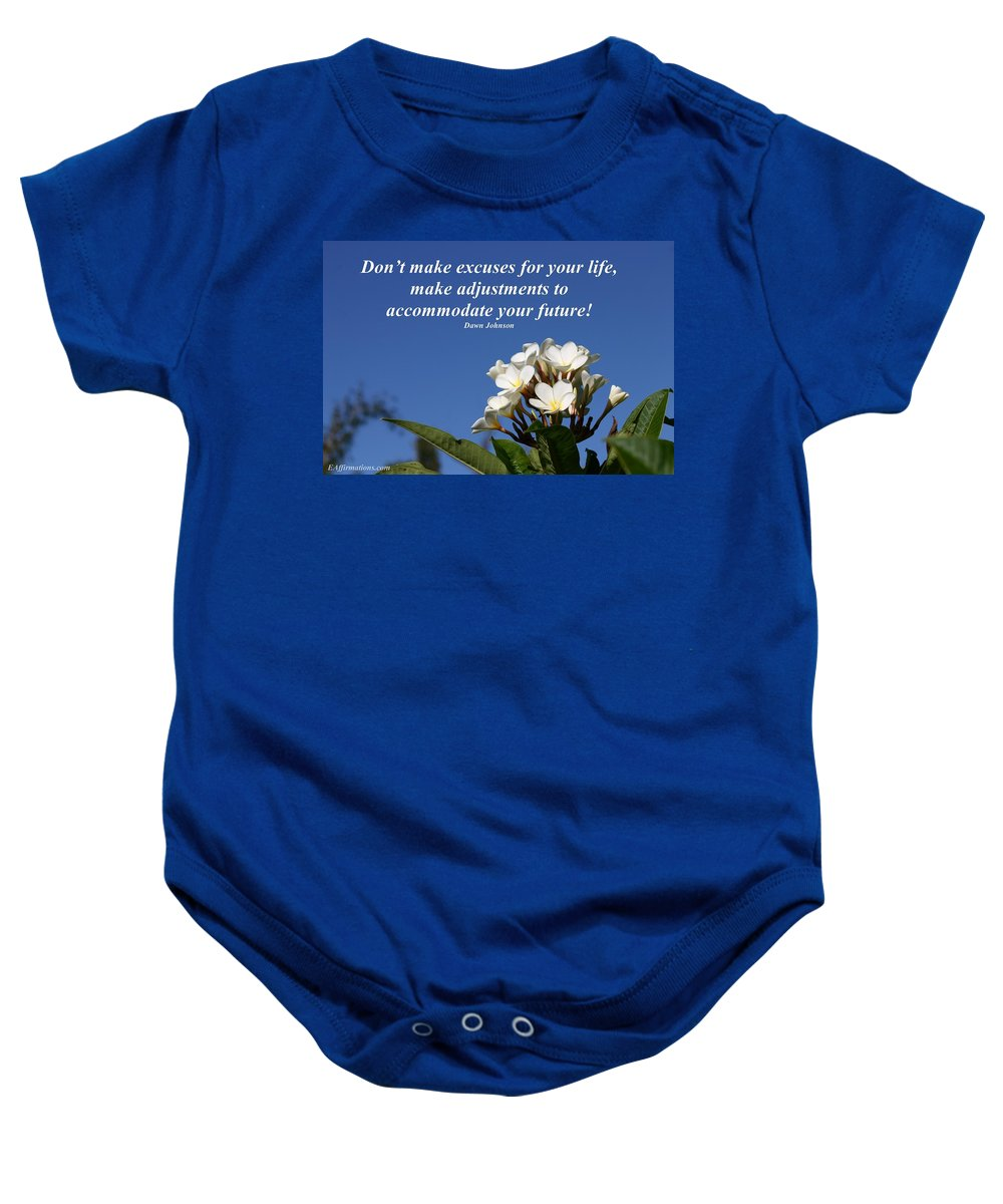 Blue Sky Baby Onesie featuring the photograph Don't Make Excuses by Pharaoh Martin