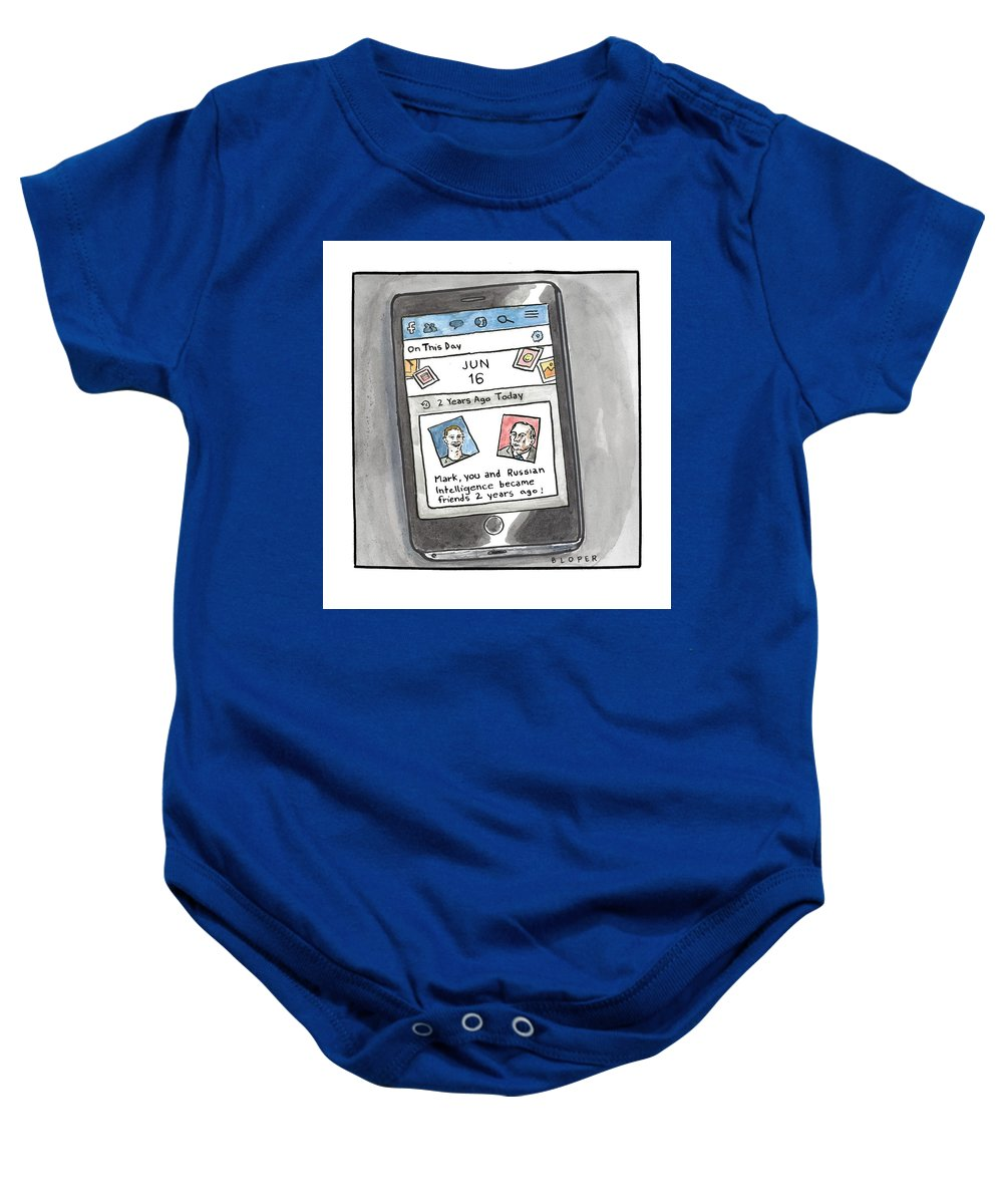 Mark Baby Onesie featuring the drawing You and Russian Intelligence became friends 2 years ago by Brendan Loper